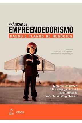 Práticas de Empreendedorismo - Casos e Planos de Negócios - Andreassi,Tales | Nisrs.org