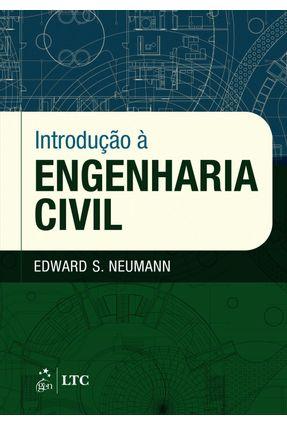 Introdução À Engenharia Civil - Neumann,Edward   Tagrny.org