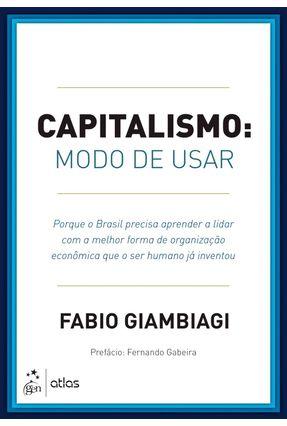 Capitalismo - Modo de Usar - Giambiagi,Fabio pdf epub