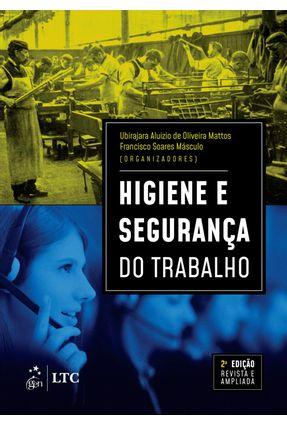 Higiene E Segurança Do Trabalho - Mattos,Ubirajara | Tagrny.org