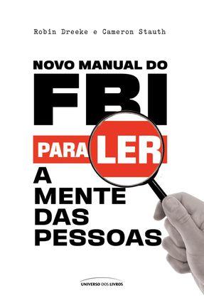 Novo Manual Do FBI Para Ler A Mente Das Pessoas -  pdf epub