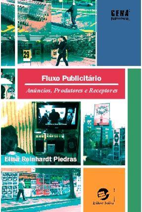 Fluxo Publicitário - Anúncios, Produtores e Receptores - Piedras,Elisa Reinhardt   Hoshan.org