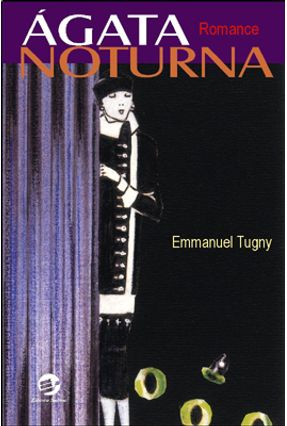 Ágata Noturna - Tugny,Emmanuel pdf epub