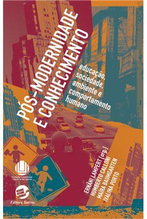 Pós - Modernidade e  Conhecimento - Lampert,Ernani   Hoshan.org