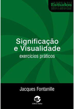 Significação e Visualidade - Fontanille,Jacques   Nisrs.org