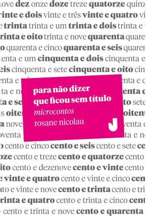 Para Não Dizer Que Ficou Sem Título - Nicolau,Rosane | Hoshan.org