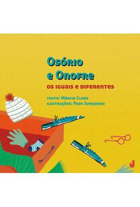 Osório e Onofre - Os Iguais e Diferentes - Claro,Márcia pdf epub