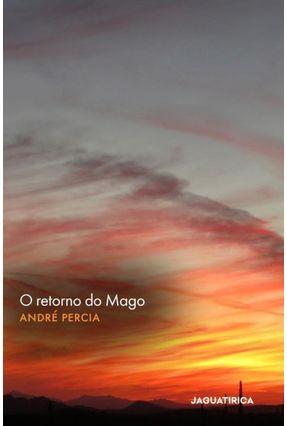 O Retorno do Mago - André Percia | Hoshan.org
