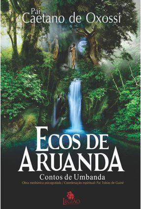 Ecos De Aruanda - Oxossi,Caetano De   Hoshan.org