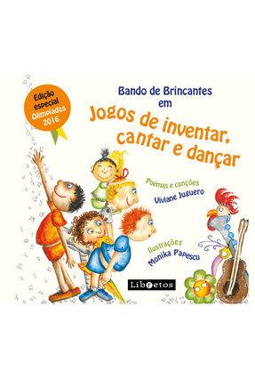 Bando de Brincantes Em Jogos de Brincar, Cantar e Danças - Juguero,Viviane | Tagrny.org