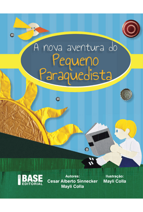 A Nova Aventura do Pequeno Paraquedista - Equipe Ibep | Hoshan.org