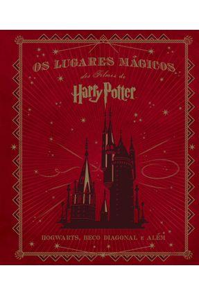 Os Lugares Mágicos Dos Filmes De Harry Potter - Encadernado - Revenson,Jody | Tagrny.org