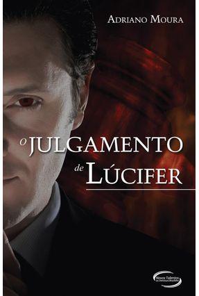 O Julgamento de Lúcifer - Moura,Adriano   Tagrny.org