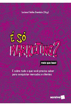 é Só Marketing - Luciana Faluba Damázio | Hoshan.org