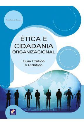 Ética e Cidadania Organizacional - Guia Prático e Didático - Barsano,Paulo Roberto pdf epub