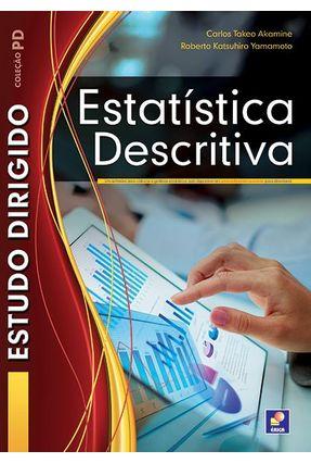 Estudo Dirigido de Estatistica Descritiva - 2ª Ed. - Akanime,Carlos Takeo | Hoshan.org