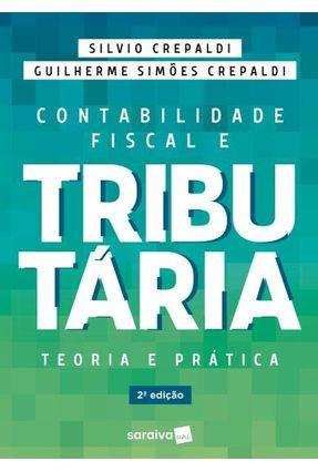 Contabilidade Fiscal e Tributária - 2ª Ed. 2019 - Crepaldi,Silvio Aparecido Crepaldi,Guilherme Simões | Hoshan.org