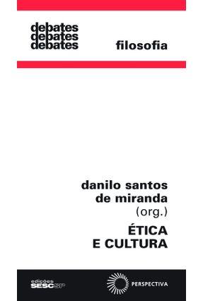 Ética E Cultura - Miranda,Danilo Santos de   Hoshan.org