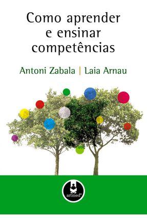 Como Aprender e Ensinar Competências - Arnau,Laia pdf epub