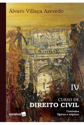Curso De Direito Civil - Contratos Típicos e Atípicos - Vol. 4 - Azevedo,Álvaro Villaça | Hoshan.org
