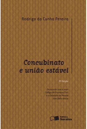 Concubinato e União Estável - 9ª Ed. 2016 - Pereira,Rodrigo da Cunha pdf epub