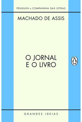O Jornal e o Livro - Assis,Machado de pdf epub