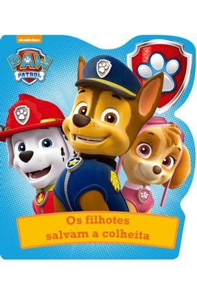 Patrulha Canina - Os Filhotes Salvam A Colheita - Editora Ciranda Cultural | Nisrs.org
