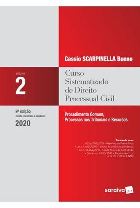 Curso Sistematizado De Direito Processual Civil - Vol. 2 . 9ª Ed. 2020