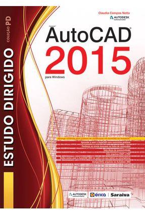 Estudo Dirigido de Autocad 2015 - Para Windows - Netto,Claudia Campos   Hoshan.org