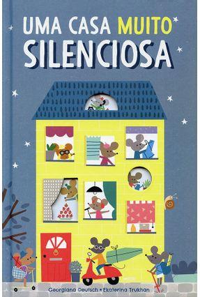 Uma Casa Muito Silenciosa - Little Tiger Press Ltd. | Tagrny.org
