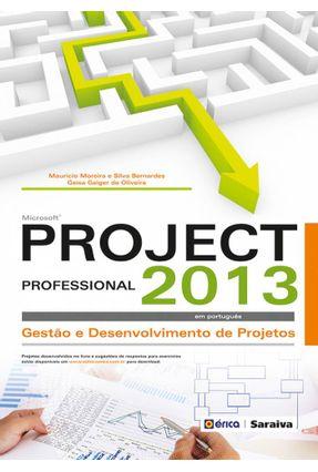 Microsoft Project Professional 2013 - Gestão e Desenvolvimento de Projetos - Bernardes,Maurício Moreira e Silva Oliveira,Geísa Gaiger de | Hoshan.org