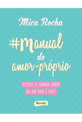 #Manual do Amor Próprio - Rocha,Mica   Hoshan.org