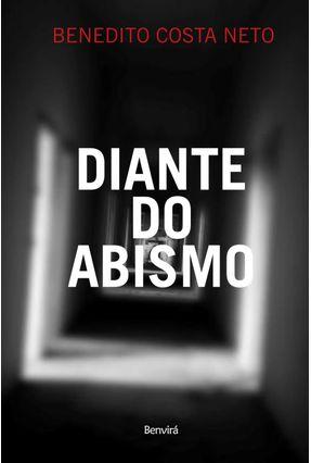 Diante do Abismo - Costa Neto,Benedito | Nisrs.org