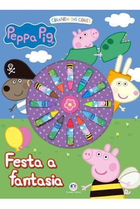 Peppa Pig - Festa A Fantasia - Editora Ciranda Cultural   Tagrny.org