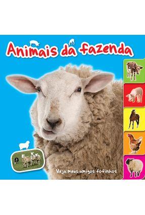 Animais da Fazenda - Col. Veja Meus Amigos Fofinhos - Books,Yoyo   Hoshan.org