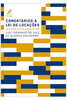 Comentários À Lei de Locações - Guilherme,Luiz Fernando do Vale de Almeida   Hoshan.org