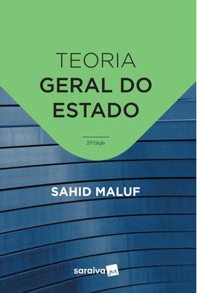 Teoria Geral do Estado - 35ª Ed. 2019 - Maluf,Sahid pdf epub