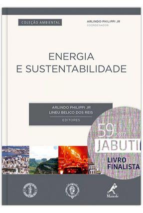 Energia e Sustentabilidade - Col. Ambiental - Philippi Jr,Arlindo   Hoshan.org