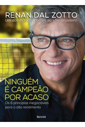 Ninguém é Campeão Por Acaso - Zotto,Renan Dal | Hoshan.org