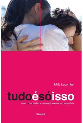 Tudo É Só Isso - Lacombe,Milly   Hoshan.org