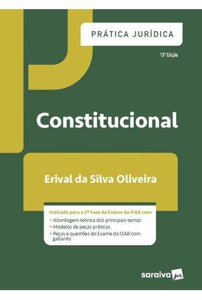Prática Jurídica - Constitucional 12ª Ed. 2020