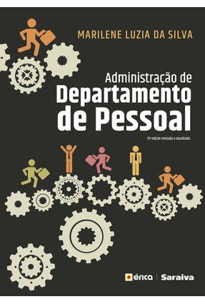 Administração De Departamento De Pessoal - 15ª Ed. 2018 - Silva,Marilene Luzia da   Hoshan.org