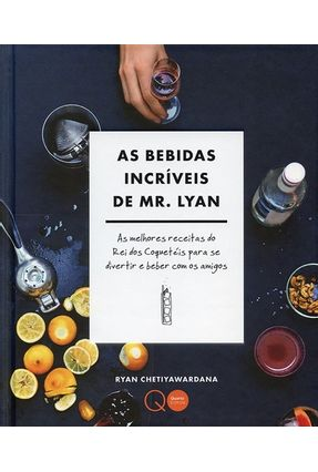 As Bebidas Incríveis De Mr. Lyan - Rodrigues,Eni | Hoshan.org