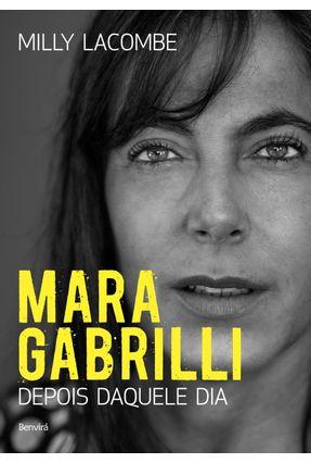 Mara Gabrilli - Depois Daquele Dia - Lacombe,Milly | Hoshan.org
