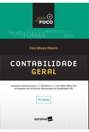 Contabilidade Geral - Série Em Foco - 10ª Ed. 2017 - Ribeiro,Osni Moura   Hoshan.org
