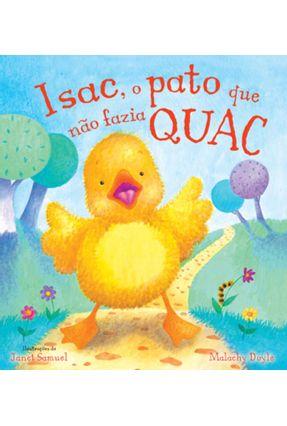 Isac, o Pato que Não Fazia Quac - Doyle,Malachy | Hoshan.org