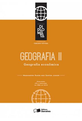 Geografia - Geografia Econômica - Vol. II - Col. Diplomata - Santos Junior,Washington Ramos Dos   Nisrs.org