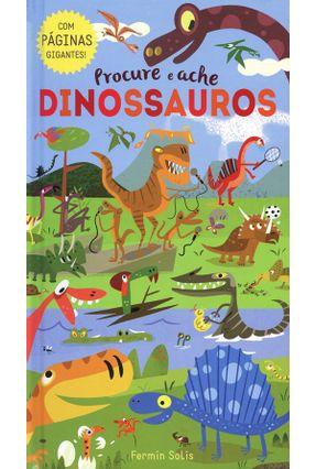 Dinossauros - Procure e Ache - Little Tiger Press Ltd. pdf epub