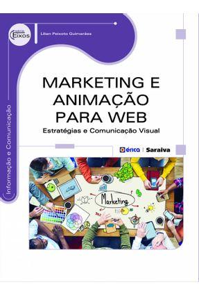 Marketing e Animação Para Web - Série Eixos - Guimarães,Lilian Peixoto   Hoshan.org