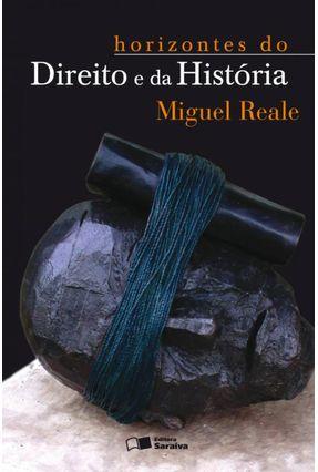 Horizontes do Direito e da História - 3ª Ed. 2002 - Reale,Miguel | Hoshan.org